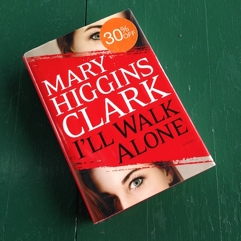 I'll walk alone Mary Higgings Clark