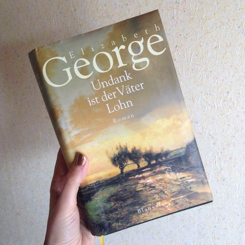 Undank ist der Väter Lohn Elizabeth George